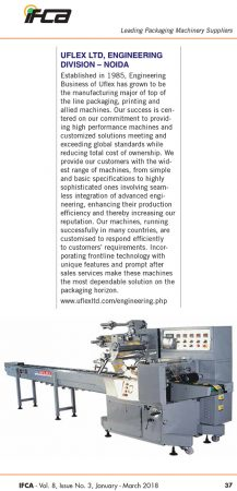 Leading Packaging Machinery Suppliers UFLEX LTD (ENGINEERING Business) NOIDA – reports IFCA    January – March 2018 edition
