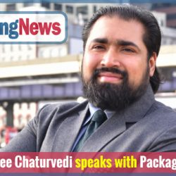 Mr. Anantshree Chaturvedi speaks with Packaging News UK
