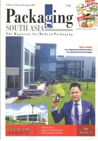 Packaging South Asia's Cover story focuses on Uflex's brand Asepto reinventing the wheel for liquid packaging for the beverage industry through diversified facilities with the world-class infrastructure at Sanand.