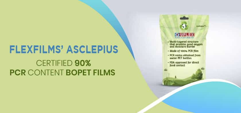Anantshree Chaturvedi Exclusive Interview with Mahan hazarika Editor of The Packman about FlexFilms' Asclepius – Certified 90% PCR content BOPET films – reports The Packman | Sep-Oct 2019 Print edition
