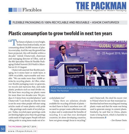Flexible Packaging is 100% Recyclable and Reusable : Ashok Chaturvedi, CMD, Uflex Limited  – reports The Packman | Sep-Oct 2019 Print edition