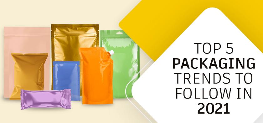 Packaging Trends To Look Forward in 2021