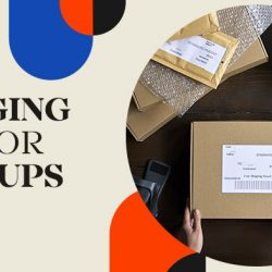Packaging Tips for Start-Ups