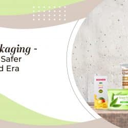 Flexible Packaging – The Smarter and Safer Option in Covid Era